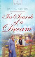In Search of a Dream (HEARTSONG PRESENTS - HISTORICAL)