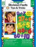 Division Facts Tips and Tricks : Practice Pages and Classroom Games for Understanding and Memorizing Facts