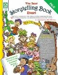 Best Storytelling Book Ever! : Promote the Development of Early Literacy, Listening, and Lan...