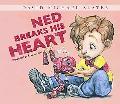 Ned Breaks His Heart (David Michael Slater Set 2)
