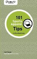 Lifetips 101 Sports Apparel Tips