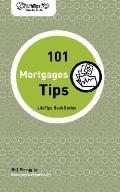 Lifetips 101 Mortgage Tips