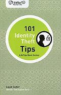 Lifetips 101 Identity Theft Tips