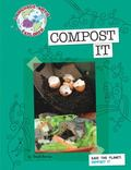 Save the Planet : Compost It
