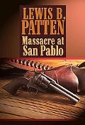 Massacre at San Pablo