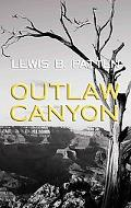 Outlaw Canyon (Western Standard Series)
