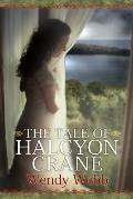 The Tale of Halcyon Crane (Platinum Readers Circle Series)