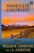 Mankiller, Colorado : Sidewinders
