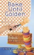 Bake Until Golden (Center Point Christian Fiction (Large Print))