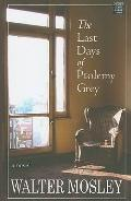 The Last Days of Ptolemy Grey (Platinum Fiction Series)