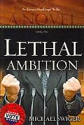 Lethal Ambition