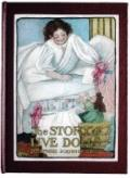 Story of Live Dolls : Being an account by Josephine Scribner Gates of how, on a certian June...