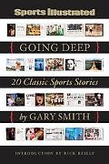 Going Deep: 20 Classic Sports Stories