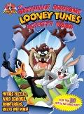 Officially Awesome Looney Tunes Activity Book : Hours and Hours of Puzzles, Games, Stories a...