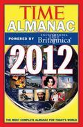 Time Almanac 2012: Powered By Encyclopaedia Britannica