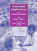 Antimicrobial Drug Resistance: Mechanisms of Drug Resistance, Volume 1 (Infectious Disease)