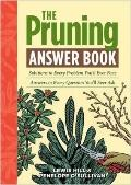 Pruning Answer Book : Solutions to Every Problem You'll Ever Face; Answers to Every Question...