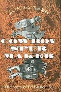 Cowboy Spur Maker