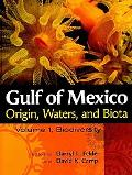 Gulf of Mexico Origin, Waters, and Biota: Volume 1, Biodiversity (Harte Research Institute f...