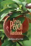 Texas Peach Handbook (AgriLife Research and Extension Service Series)