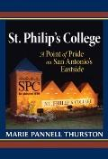 St. Philip's College : A Point of Pride on San Antonio's Eastside