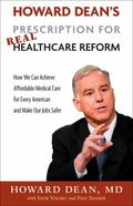 Howard Dean's Prescription for Real Health Care Reform