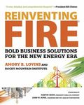 Reinventing Fire : Business-Led Solutions for the New Energy