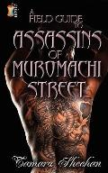 A Field Guide to the Assassins of Muromachi Street