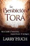 La Bendicion Tora (Spanish Edition)