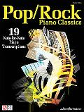 Pop/Rock Piano Classics: 19 Note-for-Note Piano Transcriptions