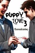 Puppy Love 3 : Reawakening