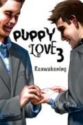 Puppy Love 3 : Reawakening