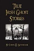 True Irish Ghost Stories