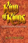 King of Kings : The Revelation of Jesus Christ