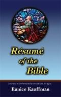 Resume of the Bible