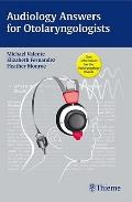 Audiology Answers for Otolaryngologists : A High-Yield Pocket Guide