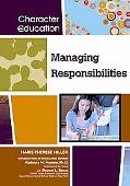 Managing Responsibilities (Character Education)