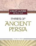 Empires of Ancient Persia (Great Empires of the Past)