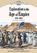 Exploration in the Age of Empire, 1750-1953 (Discovery & Exploration)