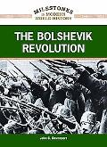The Bolshevik Revolution (Milestones in Modern World History)