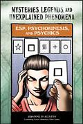 ESP Psychokinesis and Psychics