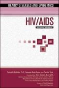 HIV/AIDS (Deadly Diseases and Epidemics)
