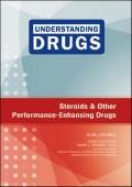 Steroids and Other Performance-Enhancing Drugs