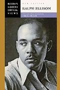 Ralph Ellison (Bloom's Modern Critical Views)
