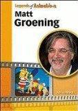 Matt Groening (Legends of Animation)