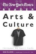 The New York Times Reader: Arts & Culture (TimesCollege Series)