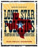 Lone Star Politics : Tradition and Transformation in Texas