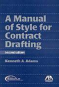 Manual of Style for Contract Drafting, Second Edition
