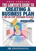 The Lawyer's Guide to Creating a Business Plan: A Step-by-Step Software Package