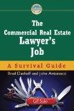 The Commercial Real Estate Lawyer's Job: A Survival Guide (Survival Guides (American Bar Ass...
